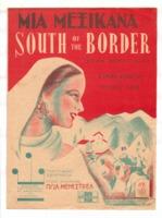 Μια Μεξικάνα (South of the border) (Down Mexico way)