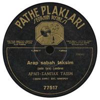 Arap sabah taksim [Απ᾽ την Πόλη ήρθε μια προχτές]