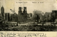 St. Patrick's Church and Mission Street Scene, San Francisco, Cal. [California], Destroyed by Earthquake and Fire, April 18th, 1906