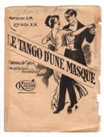 Le tango d' une masque (Δεν με ξεύρεις, δεν σε ξεύρω)