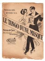 Le tango d' une masque (Δεν με ξεύρεις δεν σε ξεύρω)